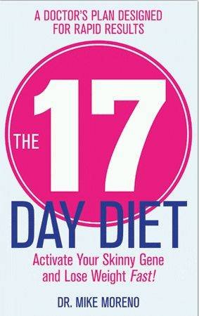 The 17 Day Diet, by Dr Mike Moreno